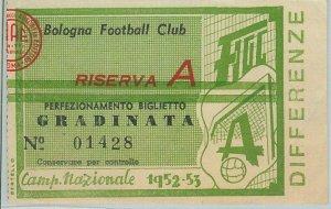 C0343 - Vecchio  BIGLIETTO PARTITA CALCIO - 1952/53  : BOLOGNA - MILAN