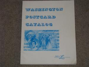 Washington Postcard Catalog by James L. Lowe