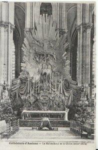 France Postcard - Cathedrale d'Amiens - Le Maitre-Autel Et La Gloire Ref TZ10318
