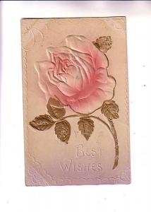 Embossed, Silkscreened, Pink and Gold Rose, Best Wishes