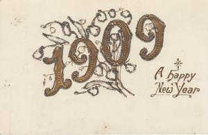 A Happy New Year 1909; Embossed Gold detail