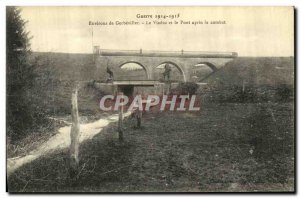 Old Postcard Army surroundings Gerbeviller Viaduct and the Bridge After the f...