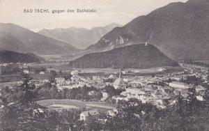 Bad Ischl Gegen den Dachsteein Austria Postcard