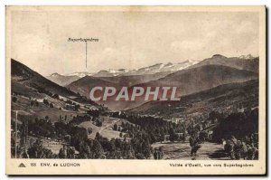 Old Postcard Environs de Luchon Vallee D & # 39Oueill View Towards Superbagneres