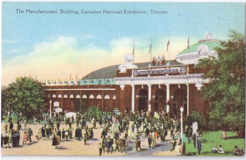 Canadian National Exhibit Toronto Manufacturers Building