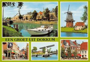 Netherlands Een Groet uit Dokkum multiviews River Boat Bridge Mill Muhle Market