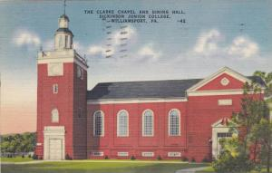 The Clarke Chapel and Dining Hall, Dickinson Junior College, Williamsport,  P...