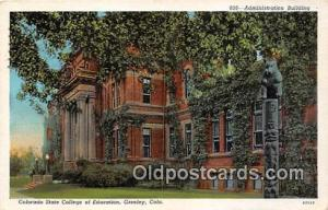 College Vintage Postcard Greeley, CO, USA College Vintage Postcard Administra...