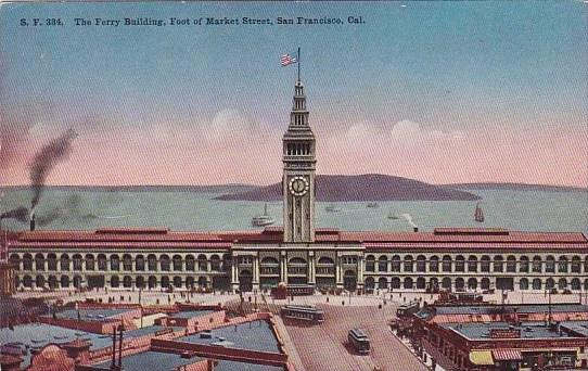 California San Francisco The Ferry Building Foot Of Market Street