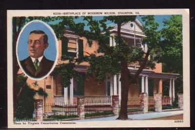 Virginia postcard Wilson Birthplace Staunton