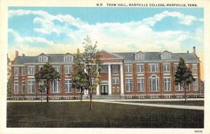 Maryville Tennessee College Thaw Hall Vintage Postcard JD933887