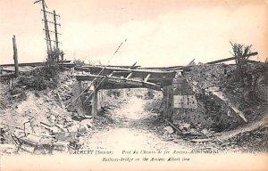 Railway Bridge on the Amiens Albert line Albert Belgium Unused