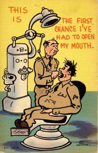 Military Humor - First chance to open my mouth Soldier in dentist's chair