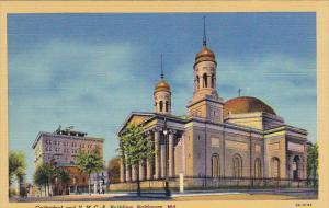 Cathedral and Y M C A Building Baltimore Maryland Curteich