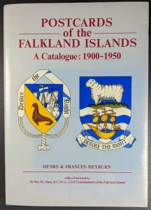 Postcards Of The Falkland Islands: A Catalogue, By Heyburn, 1900-1950 HB With DJ