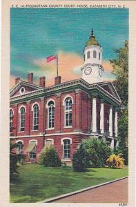 North Carolina Greensboro Pasouotank County Court House