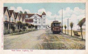 CAPITOLA , California , 1909 ; Main Street