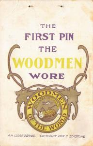 Letts Iowa~The First Pin the Woodmen (of the World) Wore (Baby Pin) Reamy 1908