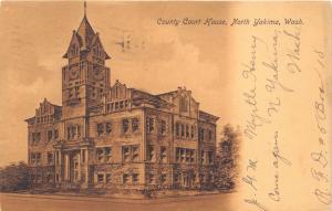 NORTH YAKIMA WASHINGTON COUNTY COURT HOUSE~KOELLING & KLAPPENBACH POSTCARD 1907