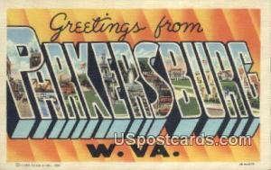 Parkersburg, West Virginia Postcard      ;      Parkersburg, WV Post Card