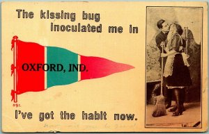 1919 OXFORD, Indiana Pennant Greetings Postcard The Kissing Bug Inoculated Me
