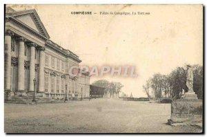 Old Postcard Compiegne Compiegne Palais De La Terrasse
