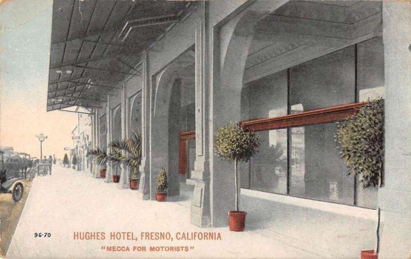 Fresno California Hughes Hotel Entrance Vintage Postcard AA19379