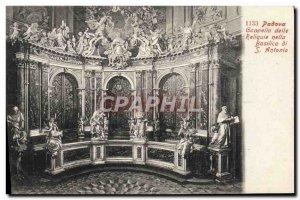 Old Postcard Padova Cappella delle Reliquie nella Basilica di S Antonio