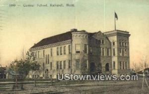 Central School Kalispell MT 1912