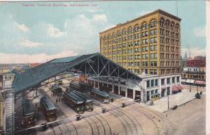 INDIANAPOLIS, Indiana, 1908; Traction Terminal Building, Trolleys