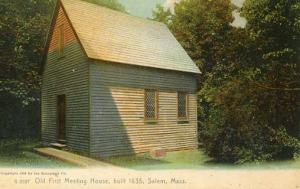 MA - Salem. Old First Meeting House Built 1635