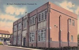 Pennsylvania Freeland Saint Ann's Parochial School