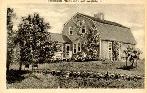 RI - Wakefield. Commodore Perry's Birthplace