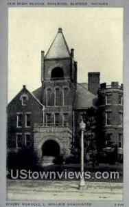 Old High School Bldg, Elwood Elwood IN Unused