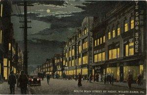 WILKES-BARR , Pennsylvania, 1900-10s South Main Street by night