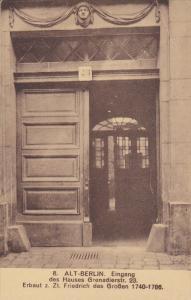 ALT-BERLIN, Eigang des Hauses Grenadierstr, Friedrich des Grossen 1740-1786, ...