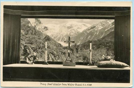 New Zealand - Franz Josef Glacier from Waiho Chapel   *RPPC