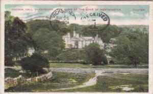 England Derbyshire Haddon Hall Home Of The Duke Of Westminster 1907