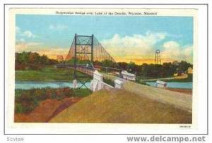 Suspension Bridge Over Lake of the Ozarks, Warsaw, Missouri, 30-40s