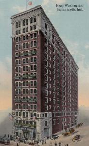 INDIANAPOLIS, Indiana, PU-1914; Hotel Washington