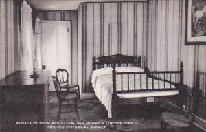 Illinois Chicago Replica of Room and Actual Bed in Which Lincoln Died Chicago...