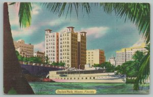 Miami Florida~Dallas Park The Oldest In Miami~Ship In Water~Vintage Postcard