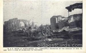 M & O shop at Murphysboro, Illinois, Il. USA, Mar 18, 1925 Disaster, Wrecks, ...