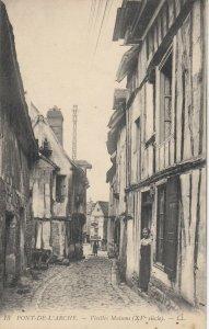 PONT-DE-L'ARCHE , , France, 1900-10s ; Vieilles Maisons