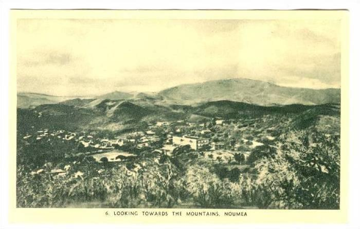 Looking towards the Mountains, NOUMEA  (New Caledonia), 1910s