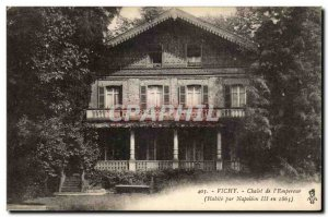 Vichy - the Chalet & # 39Empereur - Old Postcard