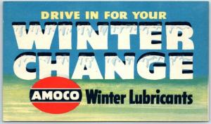 AMOCO Advertising Postcard Drive in For Your Winter CHANGE Lubricants c1950s