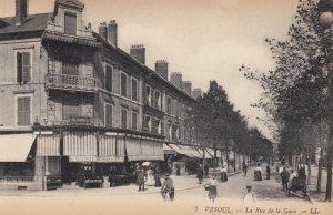 VESOUL , France , 1900-10s ; La Rue de la Gare