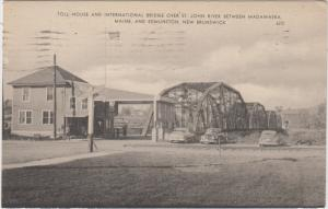 maine Edmunston  Toll house and International Bridge
