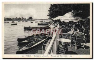 Old Postcard Vichy Edges of & # 39allier boating Chalet